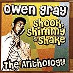 Owen Gray Shook, Shimmy & Shake: The Anthology (Remastered)