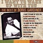 Boris Gardiner I Want To Wake Up With You: The Best Of Boris Gardiner
