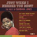 Barbara Jones Just When I Needed You Most: The Best Of Barbara Jones
