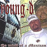 Young D The Mind Of A Mexican (Parental Advisory)