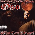 Oso Who Can I Trust? (Parental Advisory)