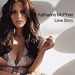 Katharine McPhee Love Story (Single)
