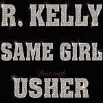 R. Kelly Same Girl (Parental Advisory)