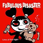 Fabulous Disaster Love At First Fight