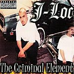 J-Loc The Criminal Element (Parental Advisory)