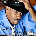 Allan Harris Long Live the King: Nat King Cole