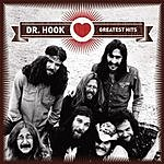 Dr. Hook Greatest Hits