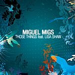 Miguel Migs Those Things (4-Track Maxi Single)