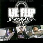 Lil' Flip Blowin & Bangin (Parental Advisory)