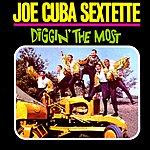 Joe Cuba Sextet Diggin The Most