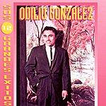Odilio Gonzalez Sus 12 Grandes Exitos