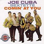 Joe Cuba Sextet Comin At You