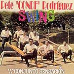 Pete 'El Conde' Rodríguez Swing