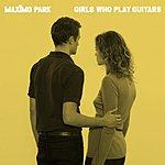 Maximo Park Girls Who Play Guitars (5-Track Maxi-Single)
