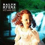 Ralph Myerz My Darling EP