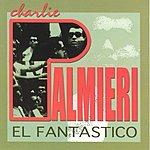 Charlie Palmieri El Fantastico