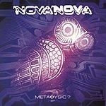 Nova Nova Metaphysique EP