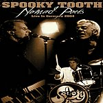 Spooky Tooth Nomad Poets: Live In Germany 2004