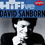 David Sanborn Rhino Hi-Five: David Sanborn
