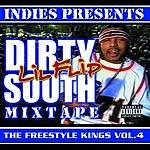 Lil' Flip Freestyle Kings, Vol.4: Dirty South Mixtape (Parental Advisory)