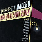 Teo Macero Music For The Silver Screen