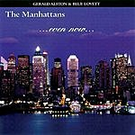 The Manhattans Even Now