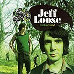 Jeff Loose Rubberband (w/Bonus Tracks)