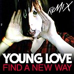 Young Love Find A New Way Remix EP