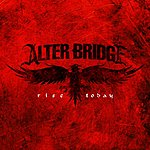 Alter Bridge Rise Today (Single)