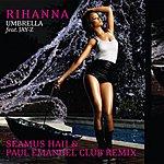 Rihanna Umbrella (Seamus Haji & Paul Emanuel Club Remix)(Single)