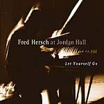 Fred Hersch Let Yourself Go