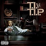 T.I. You Know What It Is (Single)