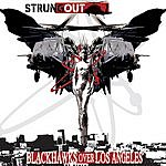 Strung Out Blackhawks Over Los Angeles