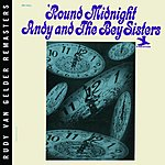 Andy & the Bey Sisters 'Round Midnight (Rudy Van Gelden Remasters Edition)