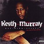Keith Murray Keith Murray Rap-Murr-Phobia (Parental Advisory)
