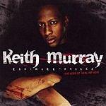 Keith Murray Keith Murray Rap-Murr-Phobia (Edited Version)