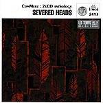 Severed Heads Commerz, Vol.1