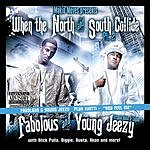 Jeezy When The North & South Collide (Part 2) (Parental Advisory)