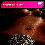 Vincent Price This DJ (2-Track Single)