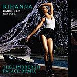 Rihanna Umbrella (The Lindbergh Palace Remix)