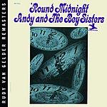 Andy & the Bey Sisters 'Round Midnight (Rudy Van Gelder Edition)