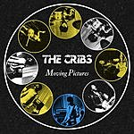 The Cribs Moving Pictures (3-Track Single)