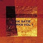 Erik Satie Works, Vol.1