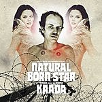 Kaada Natural Born Star: Music From The Motion Picture