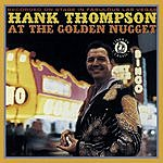 Hank Thompson At The Golden Nugget