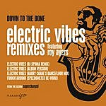 Down To The Bone Electric Vibes/Funkin' Around (Single)