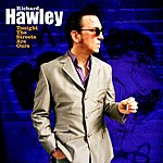 Richard Hawley Tonight The Streets Are Ours/Vickers Road (Single)