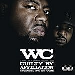 WC Guilty By Afilliation (Parental Advisory)