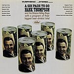 Hank Thompson A Six Pack To Go
