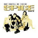 Spice Girls Say You'll Be There (3-Track Remix Maxi Single)